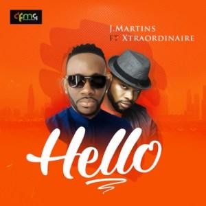 J Martins - Hello ft. Xtraordinaire